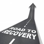 Road To Recovery Words On Pavement - Up Arrow