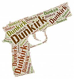 stock photo of dynamo  - Dunkirk Word Meaning Operation Dynamo And Wordclouds - JPG