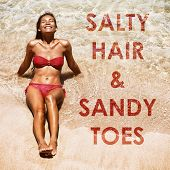 Beach inspirational quote Salty Hair and Sandy Toes written on sand and ocean texture background wit poster