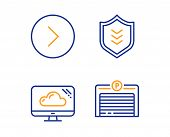 Forward, Cloud Storage And Shield Icons Simple Set. Parking Garage Sign. Next Direction, Computer, P poster