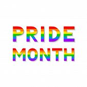 Pride Month Colorful Lettering. Letters In Colors Of Rainbow Lgbt Community Flag On Black Background poster