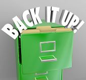 The words Back It Up in a filing cabinet to communicate a message of copying your important document