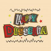 Indian festival Happy Dussehra greeting card with colorful text on vintage background.