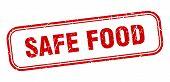 Safe Food Stamp. Safe Food Square Grunge Sign. Safe Food poster