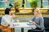 Trustful Communication. Friendship Sisters. Friendship Meeting. Female Leisure. Girls Friends Drink  poster