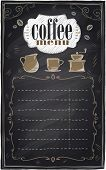 Vintage chalk coffee menu with place for text, chalkboard background. Eps10