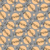Seamless Pattern With Meow Lettering And Circles. Vector Illustration. poster