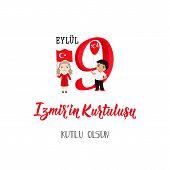 Turkish Holiday 9 Eylul Izmirin Kurtulusu, Translation: September 9, Salvation Of Izmir, Happy Holi poster