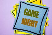 Writing Text Showing  Game Night. Business Photo Showcasing Entertainment Fun Play Time Event For Ga poster