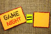 Word, Writing, Text  Game Night. Conceptual Photo Entertainment Fun Play Time Event For Gaming Writt poster