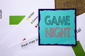 Conceptual Writing Text Showing Game Night. Concept Meaning Entertainment Fun Play Time Event For Ga poster