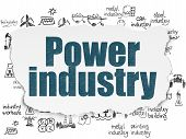 Industry Concept: Painted Blue Text Power Industry On Torn Paper Background With  Hand Drawn Industr poster