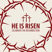 Vector Easter Banner With Words He Is Risen, Celebrate The Resurrection, With A Red Crown Of Thorns  poster