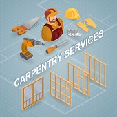 Carpentry Services. Isometric Interior Repairs Concept. Worker, Equipment And Items Isometric Icon.  poster