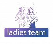 Ladies Team Business Concept. Vector Illustration With Two Business Ladies In Office Suit Standing W poster