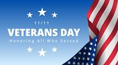 Veterans Day November 11th. Honoring All Who Served Greeting Card. Creative 3d Style Template. Unite poster