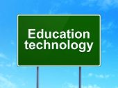 Education concept: Education Technology on road sign background