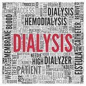 pic of catheter  - Close up DIALYSIS Text at the Center of Word Tag Cloud on White Background - JPG
