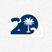 Happy New Year 2020 With Flag Of Us State South Carolina On Snowflake Background. Greeting South Car poster