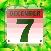 December 7 Icon. Calendar Date For Planning Important Day With Green Leaves. December 7th. Banner Fo poster