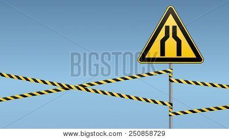 Carefully Narrow The Passage Caution