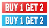 Buy 1 Get 2 Text On Rounded Rectangle Buttons. Designed With White Caption With Shadow And Blue And  poster