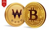 Bitcoin. Won. 3d Isometric Physical Coins. Digital Currency. Korea Won Coin. Cryptocurrency. Golden  poster