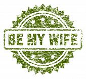 Be My Wife Stamp Seal Watermark With Rubber Print Style. Green Vector Rubber Print Of Be My Wife Tit poster