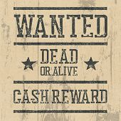 Wanted poster. Design template with Wanted sign and wooden texture. Grunge styled stamp letters. poster