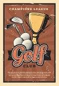 Golf Club Retro Poster, Sport Game. Balls And Sticks With Gold Trophy Cup As Prize On Grunge, Sporti poster