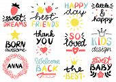 12 Children S Logo With Handwriting Happy Day. Sweet Dreams. Best Friends. Born Awesome. Thank You.  poster