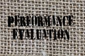 Text Sign Showing Performance Evaluation. Conceptual Photo Evaluates Employee Performance Overall Co poster