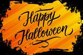 Halloween Holiday Banner With Brush Stroke Background And Hand Lettering Text Happy Halloween. Creat poster