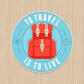 stock photo of knapsack  - VEctor vintage badge with quote and flat icon  - JPG