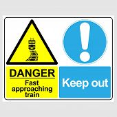 Plate: danger. Fast Approaching Train. Keep Out. Sign: danger. Fast Approaching Train. Keep Out  poster