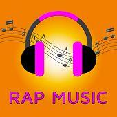 Rap Music Means Spoken Songs 3D Illustration poster