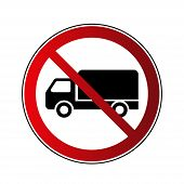 No Truck Sign. Forbidden Red Road Sign Isolated On White Background. Glossy Black No Truck Icon. Tru poster