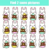 Children Educational Game. Find The Same Pictures. Find Two Identical Easter Bunnies. Fun Page For K poster