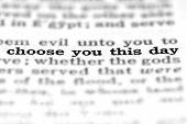 stock photo of scriptures  - Detail closeup of New Testament Scripture quote Choose This Day - JPG