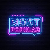 Most Popular Neon Sign Vector. Most Popular Design Template Neon Sign, Light Banner, Neon Signboard, poster