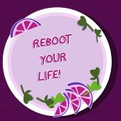 Writing Note Showing Reboot Your Life. Business Photo Showcasing Start New Career Meet New Showing G poster