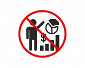 No Or Stop. Seo Statistics Icon. Search Engine Optimization Sign. Analytics Chart Symbol. Prohibited poster