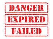 Danger, Expired, Failed- Red Rubber Stamps.