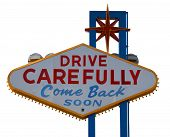 picture of las vegas casino  - Las Vegas Strip Drive Carefully Sign with White Background - JPG