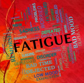 stock photo of fatigue  - Fatigue Word Showing Lack Of Energy And Wordclouds Overtired - JPG