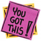 You got this! Handwriting on an isolated sticky note poster