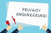 Conceptual Hand Writing Showing Privacy Engineering. Business Photo Text Engineered Systems Provide  poster