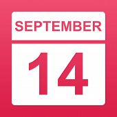 September 14. White Calendar On A  Colored Background. Day On The Calendar. Fourteenth Of September. poster