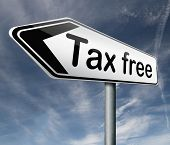 tax free zone or not paying taxes low price shop having good credit financial success road sign arro