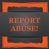 stock photo of abused  - Report abuse icon - JPG